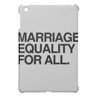 MARRIAGE EQUALITY FOR ALL - png iPad Mini Cases