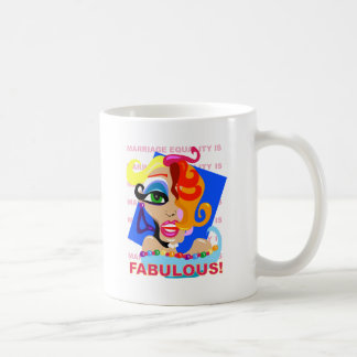 Marriage Equality Is Fabulous Coffee Mug