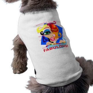 Marriage Equality Is Fabulous Doggie Shirt