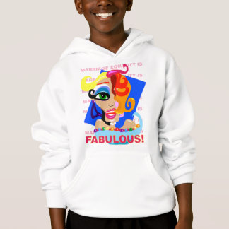 Marriage Equality Is Fabulous Hoodie