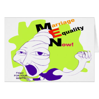 Marriage Equality Now! Card