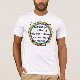 MARRIAGE EQUALITY RAINBOW OBAMA T-SHIRT