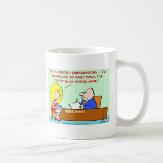 MARRIAGE FORGOT MAIDEN NAME COFFEE MUG