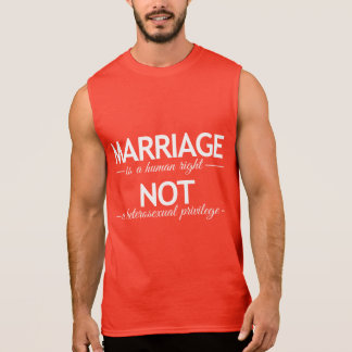 MARRIAGE IS A HUMAN RIGHT -.png Sleeveless Shirt