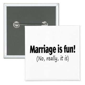 Marriage Is Fun, No Really 2 Inch Square Button