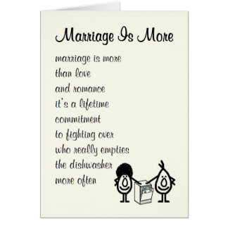 Marriage Is More - a funny congratulations poem Card