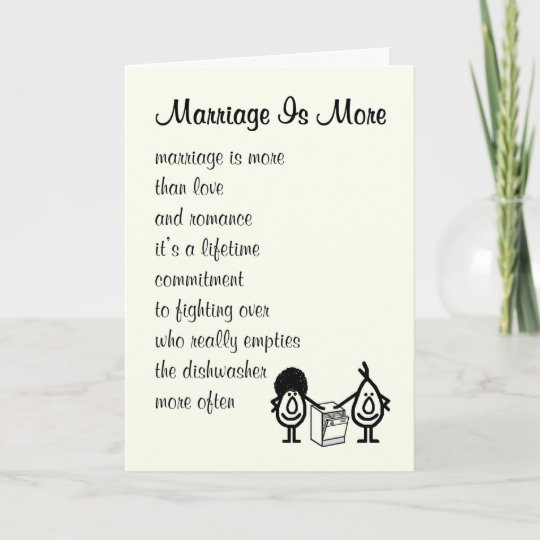 Marriage Is More Funny Wedding Anniversary Poem Card