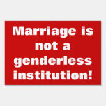 Marriage is not genderless Yard Sign  Parade Sign
