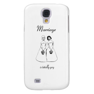 Marriage Is Totally Gay — female couple Samsung Galaxy S4 Case