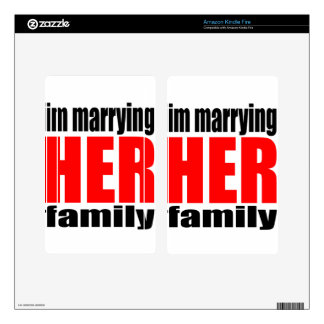 marriage marrying her family joke qoute bridal new skins for kindle fire