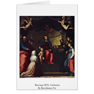 Marriage Of St. Catherine By Bartolomeo Fra Greeting Card