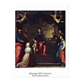 Marriage Of St. Catherine By Fra Bartolomeo Post Card