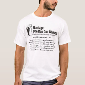 Marriage = One Man with One Woman T-Shirt