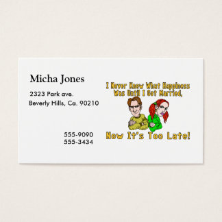 Marriage Ruined Happiness Business Card