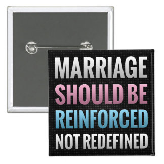 Marriage Should Be Reinforced Button