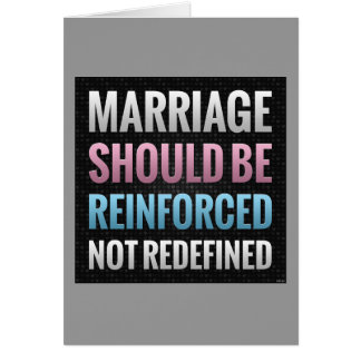 Marriage Should Be Reinforced Card