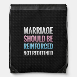 Marriage Should Be Reinforced Cinch Bag