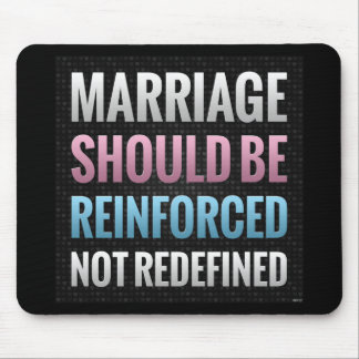Marriage Should Be Reinforced Mouse Pad