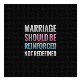 Marriage Should Be Reinforced Poster
