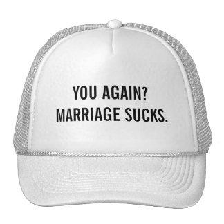 Marriage Sucks Trucker Hat
