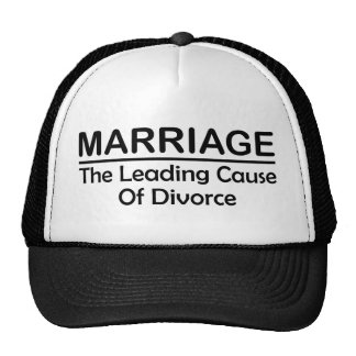 Marriage: The Leading Cause Of Divorce Hat
