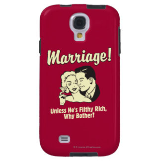 Marriage: Why Bother Galaxy S4 Case