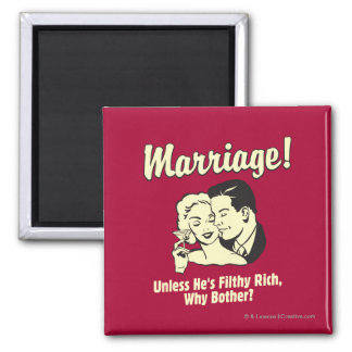 Marriage: Why Bother Magnet