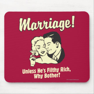 Marriage: Why Bother Mouse Pad