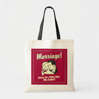 Marriage: Why Bother Tote Bag