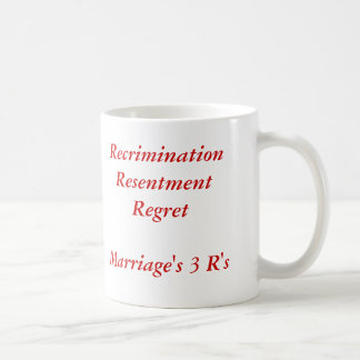 Marriage's 3 R's Coffee Mug