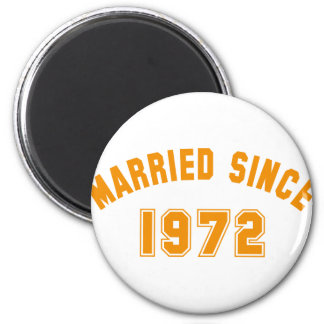 married 1972 2 inch round magnet