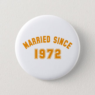 married 1972 pinback button