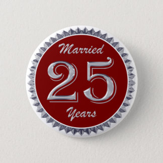 Married 25 Years Button