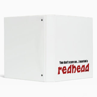 Married a Redhead 3 Ring Binder