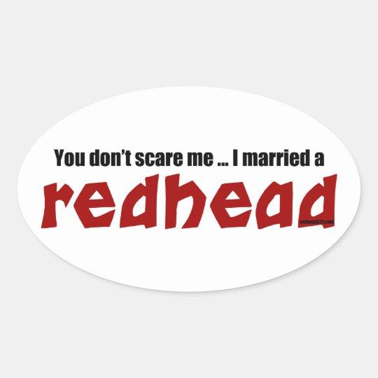 Married a Redhead Oval Sticker