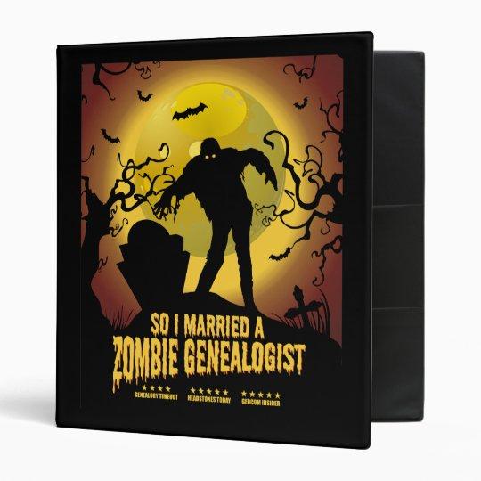 Married A Zombie Genealogist Binder