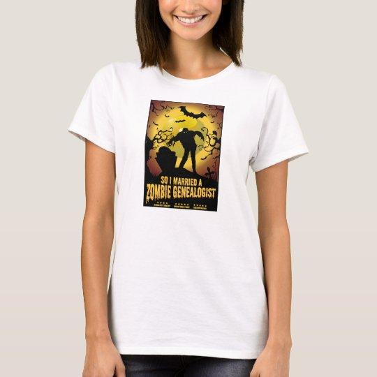 Married A Zombie Genealogist T-Shirt