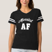 Married AF funny women's shirt