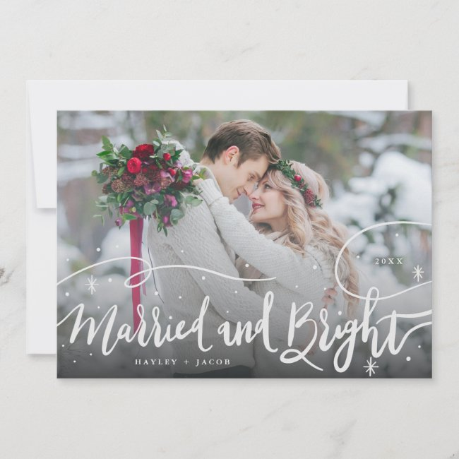Married and Bright Hand Lettered Script Wedding Holiday Card