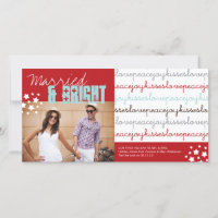 Married And Bright Love Peace Joy Kisses Photo Holiday Card