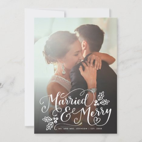 Married and Merry Chic Hand Lettered Photo Holiday Card