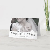 Married and Merry elegant black font Holiday Card