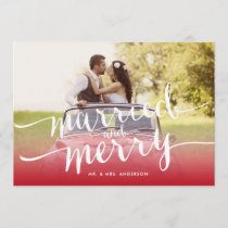 Married and Merry First Christmas Holiday Photo