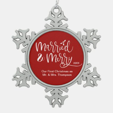 Married and Merry Newly wed 1st Christmas Mr.& Mrs Snowflake Pewter Christmas Ornament