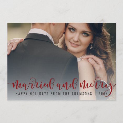 Married And Merry Red Calligraphy   Newlywed Photo Holiday Card