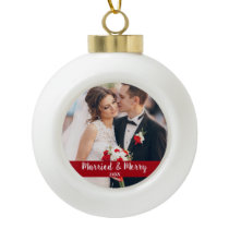 Married and Merry Wedding Photo Red Ceramic Ball Christmas Ornament