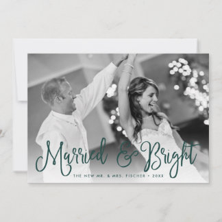 Married & Bright Holiday Photo Card   Back Message