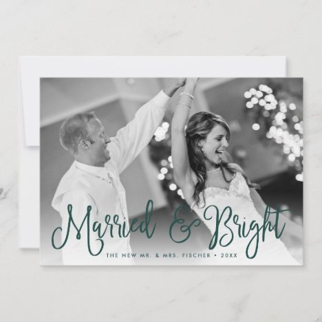 Married & Bright Holiday Photo Card + Back Message