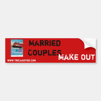 Married Couples, Make Out Bumper Sticker