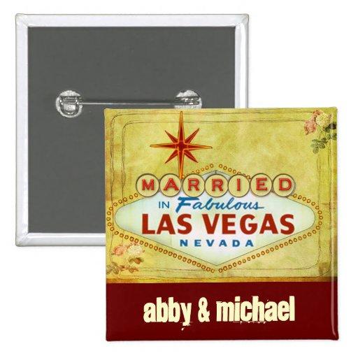 Married in Fabulous Las Vegas - Vintage Button